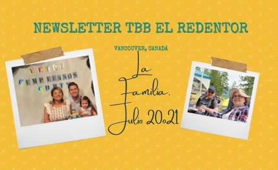 Julio 2021 - Noticias– Iglesia Cristiana - Iglesia Bautista TBB El Redentor