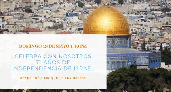 Independencia de Israel - 2019 Mayo - Tabernáculo Bíblico Bautista El Redentor